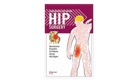 Your Nerves Are Having Hip Surgery: New Book From OPTP