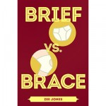 """""""Brief Vs Brace"""" Takes Humorous Look At Knee Replacement Journey"""